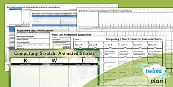 PlanIt - Computing Year 6 - Scratch Animated Stories Unit Assessment Pack - planit, computing, year 6, assessment, pack