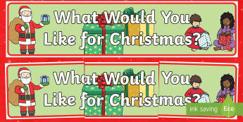 What Would You like for Christmas? Banner - Canada Christmas