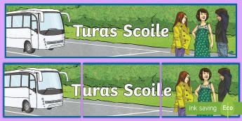 Turas Scoile Display Banner - school trip, school tour, ar scoil, turas scoile, summer, samhradh, outing, school,Irish