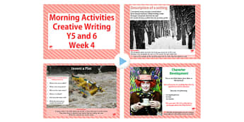 Year 5 and 6 Creative Writing Morning Activities PowerPoint Week