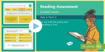 Year 6 Reading Assessment Poetry Term 3 Guided Lesson PowerPoint - Reading Assessment PowerPoints, SATs, Year 6, practise, tree, throwing a tree, poem, poetry, thomas