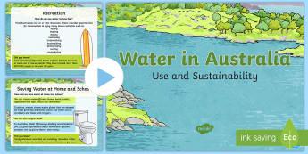 Water Use in Australia PowerPoint - Water in Australia, sustainability, water, use of water, water science, Australia