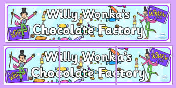 Role Play Banner to Support Teaching on Willy Wonka's Chocolate Factory - role play banner, willy wonka, chocolate factory, story book, role play, banner, chocolate factory banner