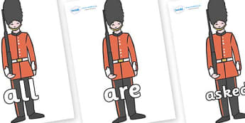 Tricky Words on Royal Guards - Tricky words, DfES Letters and Sounds, Letters and sounds, display, words