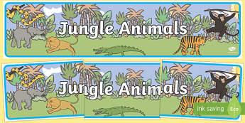 Jungle Animal Themed Display Banner - walking through the jungle, animals, story, book, display, banner, poster, sign, jungle, animal, lion, tiger, elephant, snake monkey, crocodile