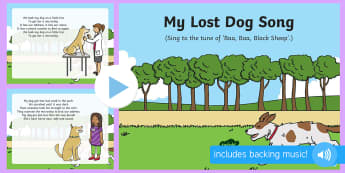My Lost Dog Song PowerPoint - EYFS Pets, Animals, National Pet Month, dogs, vet, microchip, lost, found