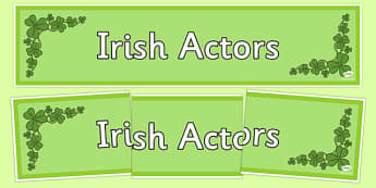 Irish Actors Display Banner - irish, actors, famous, celebrities, banner, ireland, republic, roi