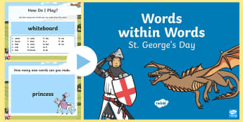 Words Within Words Game St George's Day PowerPoint - Language games, words in words, words within words, morning activities, morning tasks,  St. George'