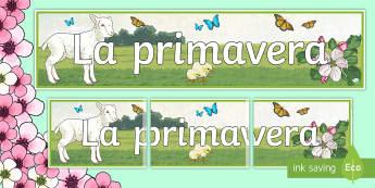 Spring Display Banner - Spring, KS2, Spanish, MFL,display, banner, classroom, spring display banner