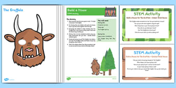 Build a House STEM Activity to Support Teaching on The Gruffalo - EYFS, Science, Mathematics, technology, Engineering, Gruffalo