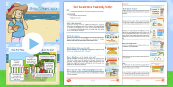 Sun Awareness Week Assembly Pack - year 1, year one, y1, year 2, year two, y2, ks1, key stage one, key stage 1, ks2, key stage two, key