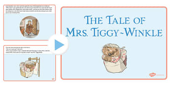 The Tale of Mrs Tiggy Winkle PowerPoint - mrs tiggy winkle, powerpoint
