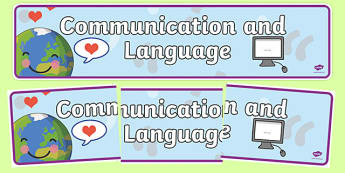 EYFS Learning Areas Communication and Languages Development Display Banner -  Learning, area, communication, languages, develpoment, banner, display banner