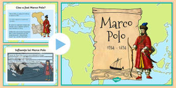 Marco Polo Prezentare PowerPoint - exploratori, istorie, marco polo, română, geografie, explorator, materiale, prezentare, Romanian