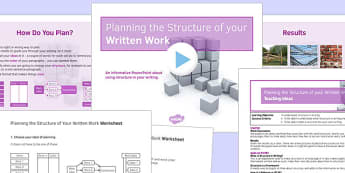 Planning the Structure of your Written Work Lesson Pack - structure