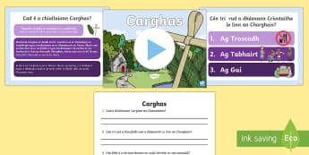 Carghas PowerPoint Gaeilge Uladh - Carghas, An Carghas, An Cháisc, Gealltanas an Charghais, Irish