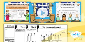 PlanIt - RE Year 2 - Light and Dark Lesson 6: The Hanukkah Menorah Lesson Pack