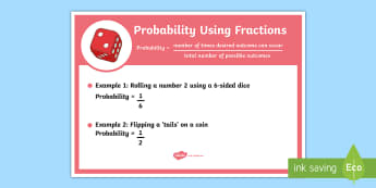Probability Fractions Display Poster - ACMSP116, Probability, Fraction, Chance, Chance Outcomes, Likelihood, Possible Outcomes, Year 5 Math