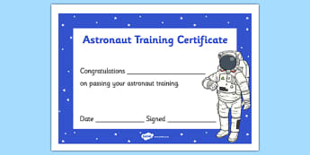 Astronaut Training Certificate - space, spaceman, spacemen