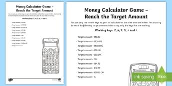 Money Calculator Game Reach the Target Amount Activity Sheet-Irish - money, measures, calculator games, calculation, maths operations, mental maths, activity sheets,Iris