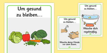 Um gesund zu bleiben Health and Hygiene Display Posters German - german, Good health, hygiene, behaviour management, eat fruit, walk to school, vegetables, exercise, brush teeth, wash hands, drink water