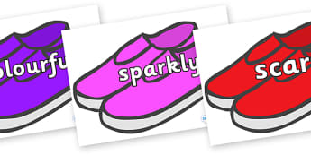 Wow Words on Shoes - Wow words, adjectives, VCOP, describing, Wow, display, poster, wow display, tasty, scary, ugly, beautiful, colourful sharp, bouncy