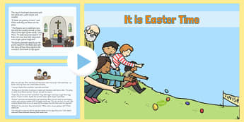 It Is Easter Time Story PowerPoint - EYFS, KS1, Early Years, festival, celebration, Understanding the World, Literacy, Christianity