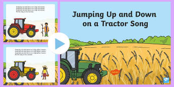Jumping Up and Down on a Tractor Song PowerPoint - Transport and Travel, tractor, farm, big red tractor, nursery rhyme