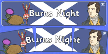 Burns Night Display Banner - Robert Burns, January 25th, display, banner, sign, poster, Burn's night, Robert Burns, poet, Scotland, scottish, burns supper, haggis, tartan