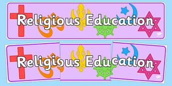 Religious Education Display Banner - religion, RE, religious education, display, banner, poster, sign, biblical studies, religious studies