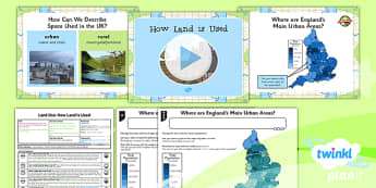PlanIt - Geography Year 3 - Land Use Lesson 5: How Land Is Used Lesson Pack