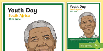 South Africa Youth Day  Display Poster - South Africa Youth Day 16 June, poster, Nelson Mandela, quote
