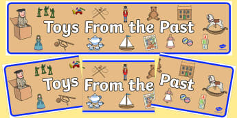 Toys from the Past Display Banner - Traditional tale, story, display, banner, poster, Jack in the box, diabolo, jacks, pop gun, skittles, spinning top, marbles, pogo, doll