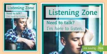 Listening Zone (Older Pupils) A4 Display Poster - Listen, Help, Counselling, Pastoral, Mental health