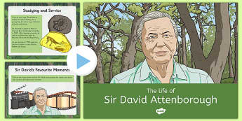 The Life of Sir David Attenborough Information PowerPoint