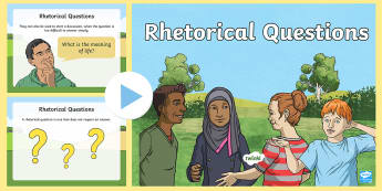 Rhetorical Questions Years 3 to 6 PowerPoint - rhetorical question, rhetorical questions, PowerPoint, literacy, persuasion, persuasive device, pers