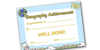 Geography Achievement Certificate - geography award certificate, geography, certificates, award, well done, reward, medal, rewards, school, general, certificate, achievement, geo, earth, soil, sky, animal, subject