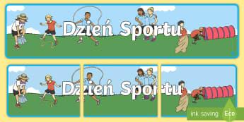 Banner na gazetkę Dzień Sportu - banner, sport, day, gazetka, gazetkę, sportu, dzień, czerwiec, dziecka, dnia, zabawy, wf, w-f, Pol