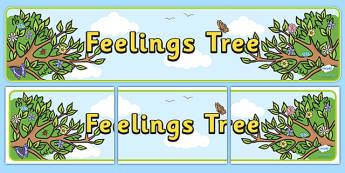 Feelings Tree Display Banner - feelings, emotions, ourselves