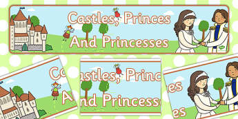 Castles Princes and Princesses Display Banner - display, banner