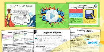 PlanIt - Computing Year 4 - Photo Stories Lesson 3: Layering Objects Lesson Pack - computing, photo, ks2, ict, 2014, planning