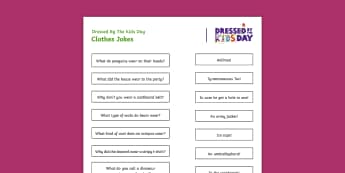 Dressed by the Kids Day Jokes Matching Activity Sheet - Oxfam Dressed by the Kids Day - DO NOT UPLOAD