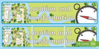 Location and Transformation Display Banner - Australian Curriculum Mathematics Display Banners, measurement, geometry, measurement and geometry,