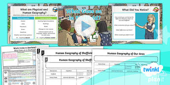 PlanIt - Geography Year 4 - What's It Like in Sheffield? Lesson 4: What Goes On In Sheffield Lesson Pack - geography, UK, compare, Sheffield, contrasting, location, physical, human
