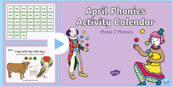 Phase 3 April Phonics Activity Calendar PowerPoint - April, April Fools, jokes, spring theme, phonics, calendar, monthly, reading, spelling, sorting, tri