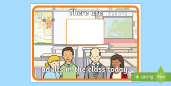 There are Adults in Class Today Display Poster - There are Children in Class Today Display Poster - adults, class, today, display poster, display, po
