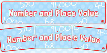Number and Place Value Display Banner - number, place value, display