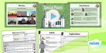 PlanIt - RE Year 3 - Islam Lesson 3: Special Places Lesson Pack - mosque, masjid, minaret, Muslim, Mecca