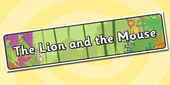 The Lion And The Mouse Display Banner - Lion, Mouse, Banner