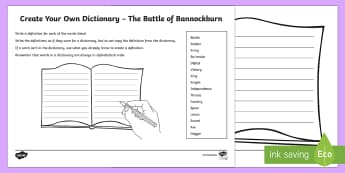 Battle of Bannockburn Create Your Own Dictionary Activity - Literacy, English, writing, alphabetical order, define, definition, creating texts, dictionary skill